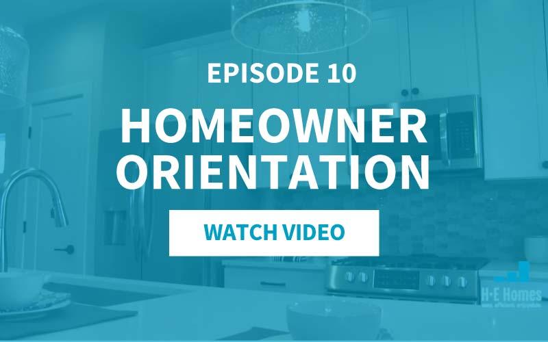 10-Homeowner-Orientation